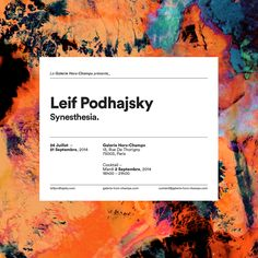 leifpodhajsky:  WHERE –Gallery Hors-Champs13, Rue De Thorigny75003, ParisWHEN –24th July - 21st September, 2014OPENING NIGHT –2nd September, 20146:00pm – 9:00pm  http://leifpodhajsky.com/