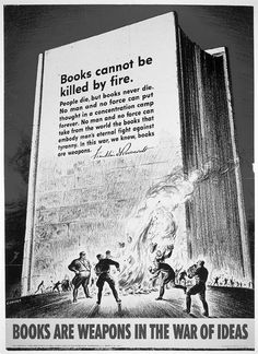 Books are weapons... in the war of ideas - Franklin D. Roosevelt