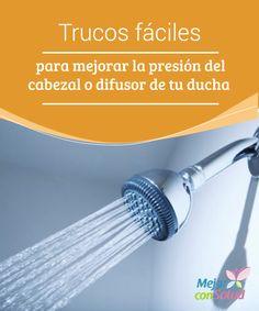 Trucos fáciles para mejorar la #presión del cabezal o difusor de tu #ducha  Con un adecuado #mantenimiento y #limpieza de nuestra #ducha lograremos que la cal no obstruya los conductos de la misma y no interfiera en la presión del agua #Curiosidades