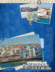 Wonder if i can adapt this to traditional page for mu Europe album???  Mykonos, Greece Digital Scrapbooking Layout by Rosemary Siewert
