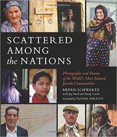 Scattered Among The Nations: Bryan Schwartz, Jay Sand, Sandy Carter: 9781681880419: Amazon.com: Books