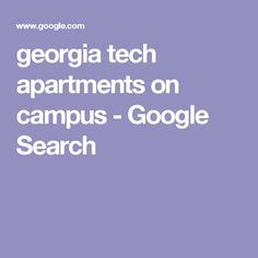 georgia tech apartments on campus - Google Search