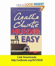 Murder Is Easy (9780062073808) Agatha Christie , ISBN-10: 006207380X  , ISBN-13: 978-0062073808 ,  , tutorials , pdf , ebook , torrent , downloads , rapidshare , filesonic , hotfile , megaupload , fileserve
