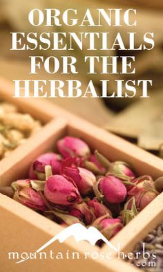 Mountain Rose Herbs. A Herbs, Health & Harmony Com list of must have plants for health
