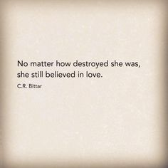 She still believed in love