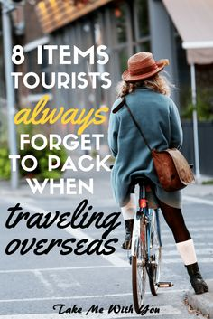 8 items tourist always forget to pack when traveling overseas