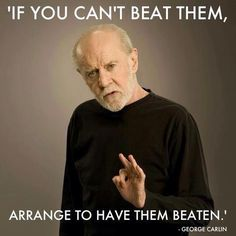 101 Greatest George Carlin Quotes - Seriously, For Real?Seriously, For Real?