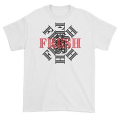 4TheCrime Looking Fresh Short Sleeve T-Shirt