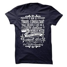 I am a Travel Consultant - #baby gift #hostess gift. PURCHASE NOW => https://www.sunfrog.com/LifeStyle/I-am-a-Travel-Consultant-19173663-Guys.html?68278