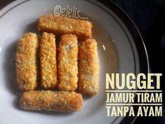 Nugget Jamur Tiram Tanpa Ayam