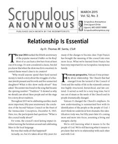 MARCH Scrupulous Anonymous is here! This month, Fr Tom Santa talks about changes brought about by Vatican II that are especially important for people with scrupulosity. Click on the image to read or download this FREE newsletter.