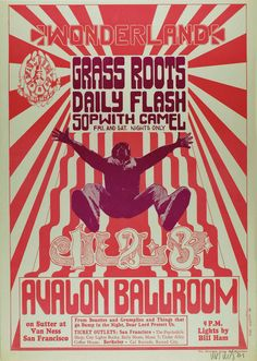 July 1966 Concert Poster: The Grass Roots, Daily Flash & Sopwith Camel at Avalon Ballroom, San Francisco, artist: Wes Wilson Rock Posters, Music Posters, Band Posters, Wes Wilson, Psychedelic Rock, Psychedelic Posters, Vintage Concert Posters, Rock And Roll Bands, Vintage Rock