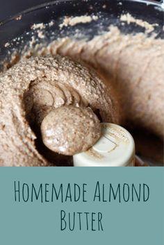Homemade Creamy Almond Butter