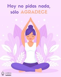 Happy Life Quotes To Live By, Frases Yoga, Be Present Quotes, Yoga Kundalini, Yoga Illustration, Coaching, Namaste Yoga, Negative People, Motivational Phrases