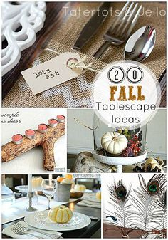 20 Fall Tablescape Ideas!! -- Tatertots and Jello #DIY #fall