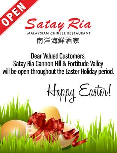 Satay Ria Cannon Hill & Fortitude Valley will be open throughout the #Easter Holiday period. Happy Easter everyone! http://satayria.com.au