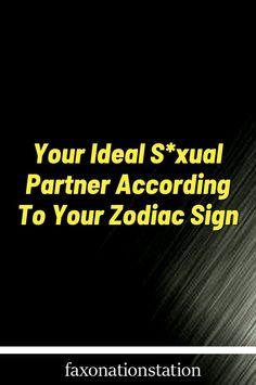 Your Ideal s*xual Partner According To Your Zodiac Sign Libra Quotes Zodiac, Best Zodiac Sign, Zodiac Signs Horoscope, Horoscopes, Pisces, Zodiac Signs Love Matches, Zodiac Relationships, Below The Surface, Foreplay