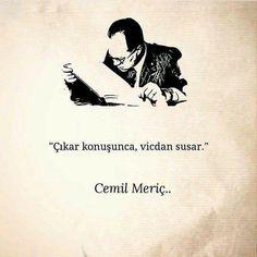 Çıkar konuşunca, vicdan susar.   - Cemil Meriç   #sözler #anlamlısözler #güzelsözler #manalısözler #özlüsözler #alıntı #alıntılar #alıntıdır #alıntısözler #şiir #edebiyat