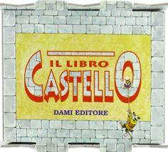 Il libro castello , http://www.amazon.it/dp/8809609069/ref=cm_sw_r_pi_dp_O-GCsb1M1YMDK