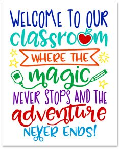 Welcome to Our Classroom {Free Printable & SVG File} - Happy-Go-Lucky quotes for students Disney Classroom, Preschool Classroom Themes, Printable Classroom Posters, Toddler Classroom, Science Classroom, Classroom Decor, Teaching Quotes, Classroom Management, Behavior Management