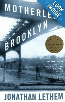 MOTHERLESS BROOKLYN, by Jonathan Lethem. From America's most inventive novelist, Jonathan Lethem, comes this compelling and compulsive riff on the classic detective novel. Good Books, Books To Read, My Books, Reading Lists, Book Lists, Reading 2014, Reading Habits, Reading Room, Free Reading