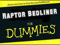RAPTOR BEDLINER FOR DUMMIES: Thorough Explanation of Where to Buy and Ho...