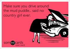 said no country girl ever...ha ha!!  I can never pass up one...ask my boys!  Hahahahaha  I even jump in them!!!