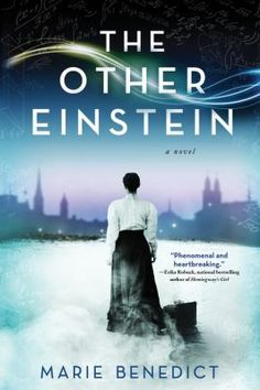 """The Other Einstein by Marie Benedict. """"The Other Einstein offers us a window into a brilliant, fascinating woman whose light was lost in Einstein's enormous shadow. It is the story of Einstein's wife, a brilliant physicist in her own right, whose contribution to the special theory of relativity is hotly debated and may have been inspired by her own profound and very personal insight."""" #historicalfiction #bookclub"""