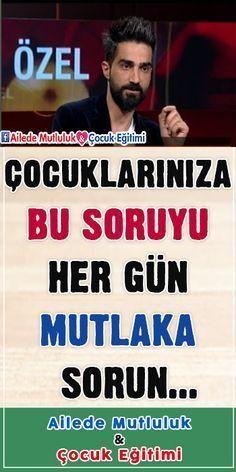 Çocuklarınıza bu soruyu her gün mutlaka sorun! - Sınıf Öğretmeni Ahmet Naç