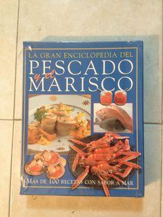 Título: La gran enciclopedia del pescado y el marisco / Autor: Whiteman, Kate / Ubicación: FCCTP – Gastronomía – Tercer piso / Código:  G 641.692 W62 / 3 t.