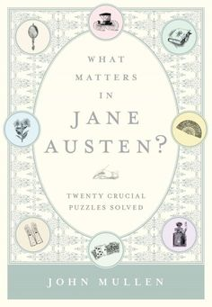 A literary scholar poses twenty questions that reveal deep truths about the iconic writer and her lasting influence, demonstrating how Austen's genius can be better appreciated with an understanding of her books' character dynamics, unspoken sexuality, and period conventions.