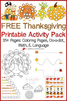 Free Thanksgiving Printable Activity Pack Including Coloring Pages, Do a Dot, Math and Language