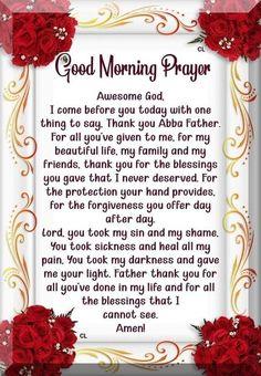 Morning Prayer Images, Powerful Morning Prayer, Blessed Morning Quotes, Morning Prayer Quotes, Good Morning God Quotes, Good Morning Inspirational Quotes, Morning Greetings Quotes, Inspirational Prayers, Morning Blessings