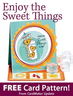 Enjoy the Sweet Things Download from CardMaker update. Click on the photo to access the free pattern. Sign up for this free newsletter here: AnniesEmailUpdates.com.