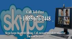 Get 24x7 premium customer support for Skype at Toll-Free Helpline http://www.skypetechnicalsupport.com/contact.html