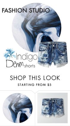 """Denim Shorts - indigo"" by coastalcatches ❤ liked on Polyvore featuring American Eagle Outfitters"