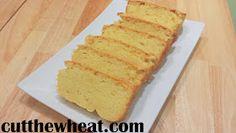 Cut the Wheat, Ditch the Sugar: Moist, Buttery Pound Cake: Gluten Free, Grain Free, Sugar Free, Low Carb