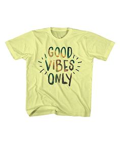 Loving this Banana 'Good Vibes Only' Tee - Toddler size 3