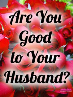 Are you good to your husband? Do you think that by serving him his favorite meals that makes you a good wife? Join us as we take a closer look to what it means to truly be good to your husband.