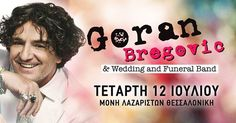 Διαγωνισμός Lavart.gr με δώρο διπλές προσκλήσειςγια τη συναυλία του Goran Bregovic στη Μονή Λαζαριστών στη Θεσσαλονίκη! http://getlink.saveandwin.gr/90H