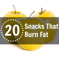 20 Snacks That Burn Fat: What you eat between meals matters more than you think. These choices boost metabolism and help you lose weight fast...