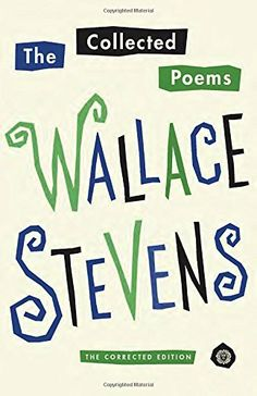 """Read """"The Collected Poems of Wallace Stevens"""" by Wallace Stevens available from Rakuten Kobo. This definitive poetry collection, originally published in 1954 to honor Stevens on his birthday, contains: - """"Harm. Best Poetry Books, Great Books, Pulitzer Prize Books, Wallace Stevens, Collection Of Poems, New Readers, American Poets, Thing 1, Vintage Books"""