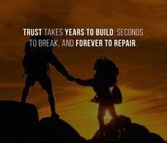 Trust Quotes : QUOTATION - Image : As the quote says - Description Trust takes years to build, seconds to break, and forever to repair. Broken Trust Quotes, Trust Break Quotes, Quotes To Live By, Life Lesson Quotes, Life Quotes, Fake Friend Quotes, Building Quotes, Writing Quotes, Leadership Quotes