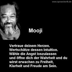 sprüche zum nachdenken mooji zitate sayings for thought mooji quotes Zitate Smart Quotes, Motivational Quotes For Life, Happy Quotes, Love Quotes, Mooji Quotes, Free Mind, True Words, Poetry Quotes, Quotations
