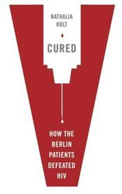 Our Problem with Being 'CURED' of HIV by Mark S. King
