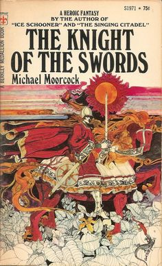 The Knight of the Swords - Michael Moorcock, cover by David McCall Johnson