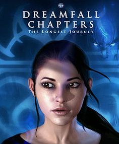 Dreamfall Chapters: The Longest Journey (2014)