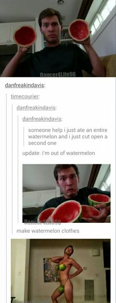 Watermelon clothes, he seriously did it
