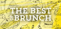 Our favorite brunch dishes in NYC.