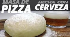 Today we see how to make homemade pizza dough. This is a pizza crust easy and quick to prepare beer that is produced. To prepare this pizza dough we will not use baker& yeast, where we will use beer. Making Homemade Pizza, Homemade Beer, Quick Recipes, My Recipes, Comida Pizza, Beer Ingredients, Artisan Bread Recipes, Deli Food, Ground Turkey Recipes